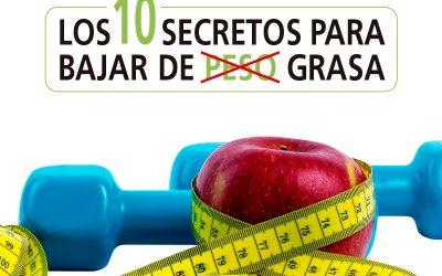 Consigue el eBook de los 10 secretos para bajar la grasa corporal